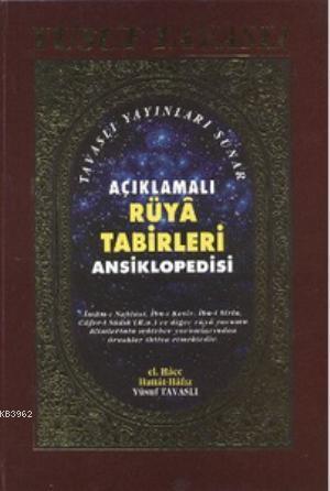 Açıklamalı Rüya Tabirleri Ansiklopedisi (2. Hamur) (K01/A)
