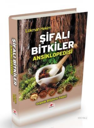Şifalı Bitkiler Ansiklopedisi (2. Hamur-Ciltli)