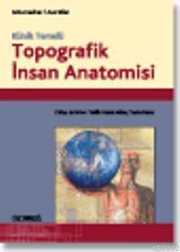 Klinik Temelli| Topografik İnsan Anatomisi