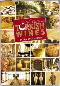 The Guide To Turkish Wines