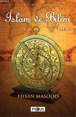 İslam ve Bilim; BBC Yapımı Belgeselin Kitabı