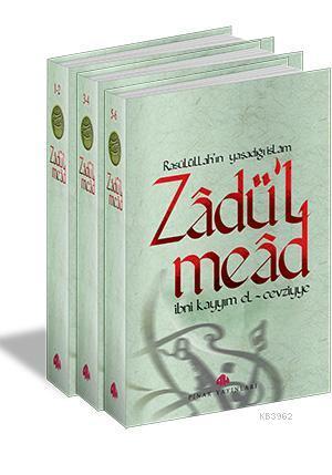 Zâdü'l Meâd / Rasulüllahın Yaşadığı İslam (3 Cilt)