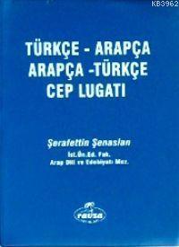 Türkçe-Arapça / Arapça-Türkçe Cep Lugatı