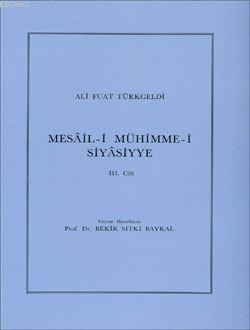 Mesâil-i Mühimme-i Siyâsiyye 3. Cilt