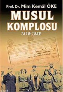 Musul Komplosu 1918- 1926