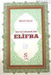 Kur'an'ı Okumak İçin Elifba; (Büyük Boy, 2.Hamur)