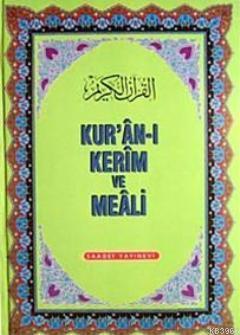 Kur'an-ı Kerim ve Meali