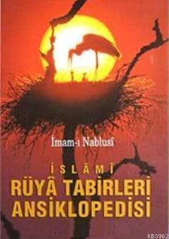 İslâmi Rüyâ Tabirleri Ansiklopedisi (Karton Kapak)