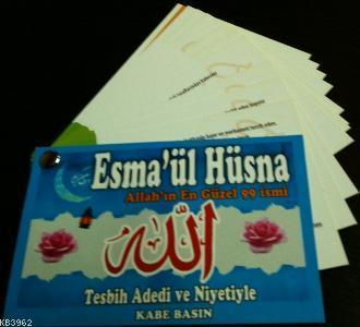 Esma'ül Hüsna; Allh'ın En Güzel 99 İsmi