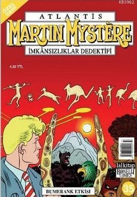 Martin Mystere İmkansızlıklar Dedektifi Özel Seri Sayı: 35 Bumerang Etkisi