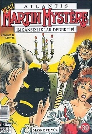 Atlantis Yeni Seri Sayı: 39 Maske ve Yüz Martin Mystere İmkansızlıklar Dedektifi