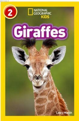 Giraffes (Readers 2); National Geographic Kids