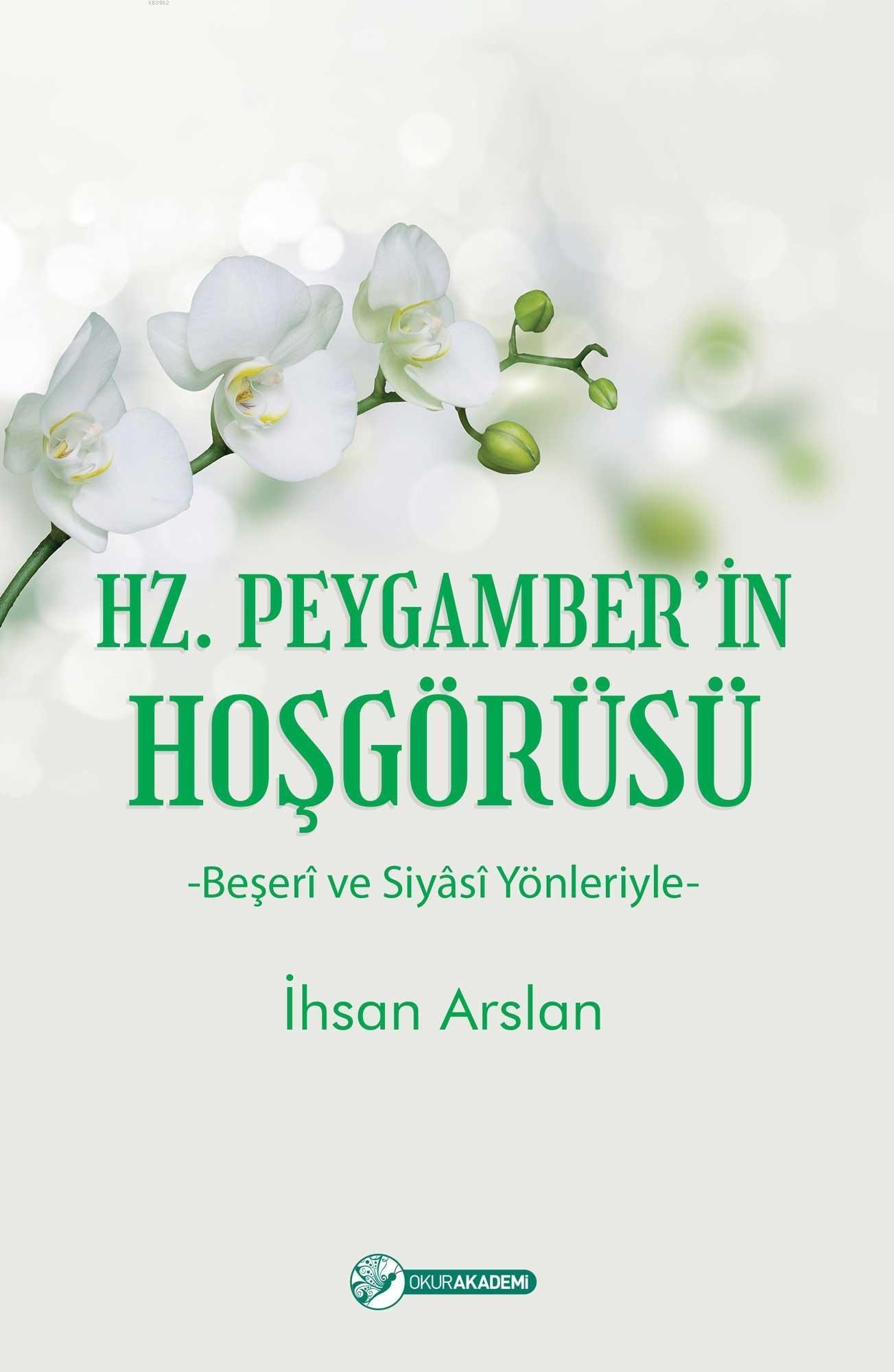 Hz. Peygamber'in Hoşgörüsü