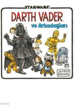 Starwars Darth Vader ve Arkadaşları