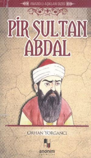 Pir Sultan Abdal; Anadolu Aşıkları Dizisi