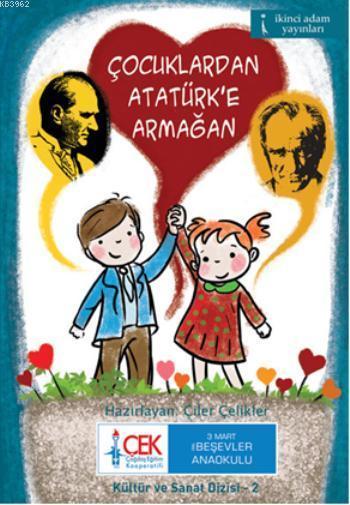 Çocuklardan Atatürk'e Armağan