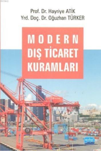 Modern Dış Ticaret Kuramları