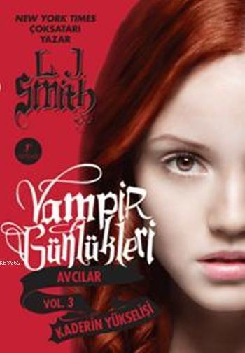 Vampir Günlükleri - Kaderin Yükselişi