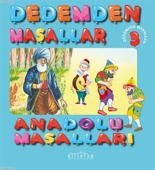 Anadolu Masalları - Dedemden Masallar 3