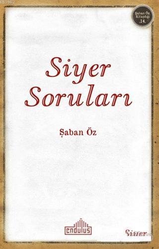 Siyer Soruları; Şaban Öz Kitaplığı 14