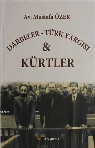 Darbeler - Türk Yargısı ve Kürtler