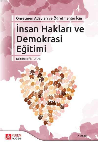 İnsan Hakları ve Demokrasi Eğitimi Öğretmen Adayları ve Öğretmenler İçin
