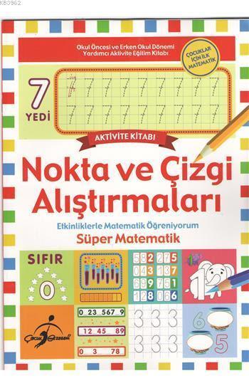 Nokta ve Çizgi Alıştırmaları; Etkinliklerle Matematik Öğreniyorum - Süper Matematik