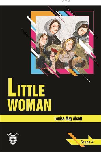 Little Woman - Stage 4 (İngilizce Hikaye)