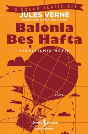 Balonla Beş Hafta; Kısaltılmış Metin