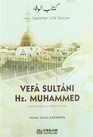 Vefa Sultanı Hz.Muhammed