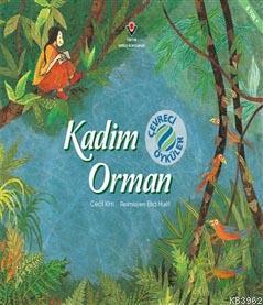Kadim Orman - Çevreci Öyküler