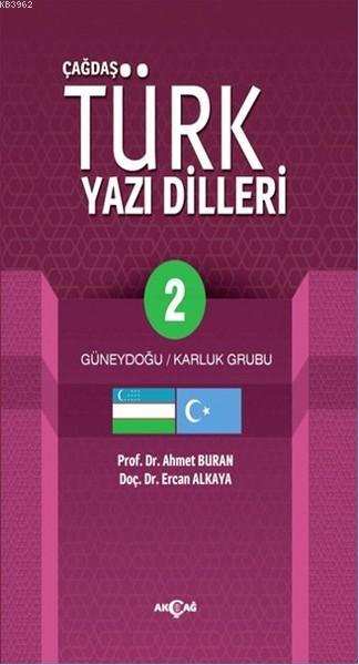 Çağdaş Türk Yazı Dilleri 2; Güneydoğu - Karluk Grubu