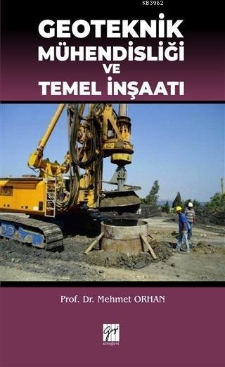 Geoteknik Mühendisliği ve Temel İnşaatı