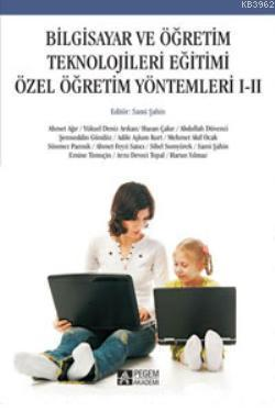 Bilgisayar ve Öğretim Teknolojileri Eğitimi; Özel Öğretim Yöntemleri I-II