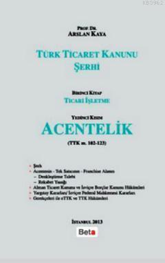 Türk Ticaret Kanunu Şerhi Acentelik