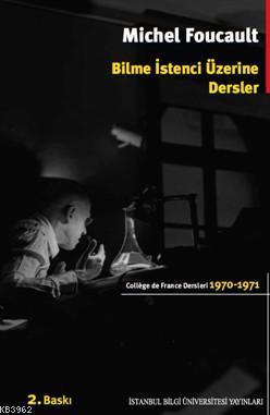 Bilme İstenci Üzerine Dersler (1970-1971)