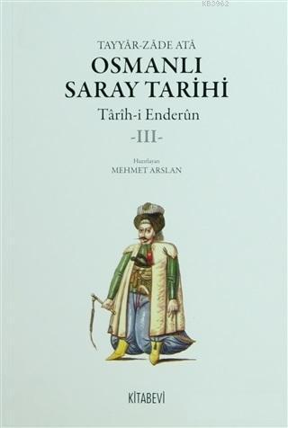 Osmanlı Saray Tarihi; Tarih-i Enderun 5 Kitap Takım