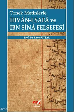 Örnek Metinlerle İhvan-ı Safa ve İbni Sina Felsefesi