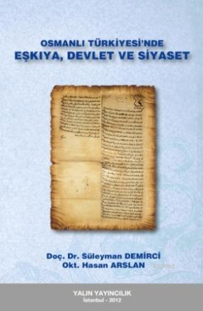 Osmanlı Türkiyesinde Eşkıya, Devlet ve Siyaset