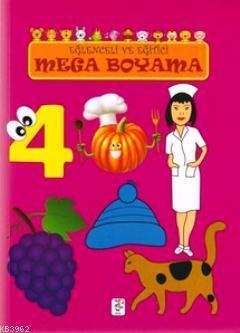 Eğlenceli ve Eğitici Mega Boyama