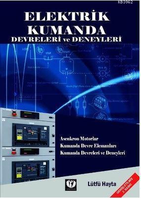 Elektrik Kumanda Devreleri ve Deneyleri