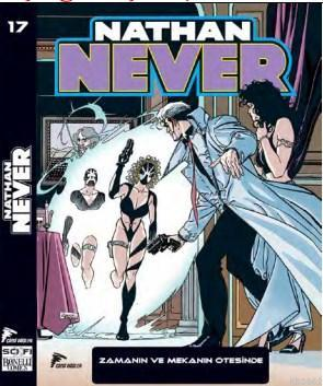Nathan Never 17; Zamanın ve Mekanın Ötesinde - Dünya Yiyici - Selena'nın İntikamı
