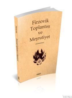 Firzovik Toplantısı ve Meşrutiyet