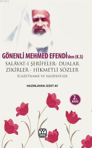 Gönenli Mehmet Efendi'den Dualar Salavat-ı Şerifeler ve Zikirler