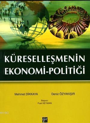 Küreselleşmenin Ekonomi  Politiği