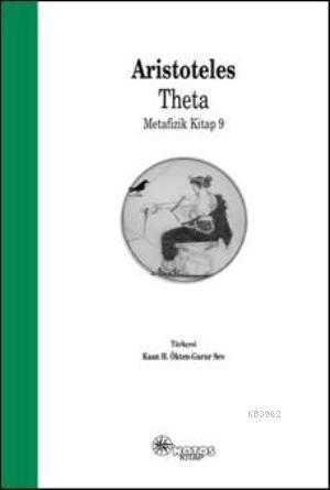 Theta; Metafizik Kitap 9