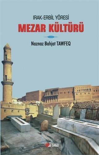 Irak Erbil Yöresi Mezar Kültürü