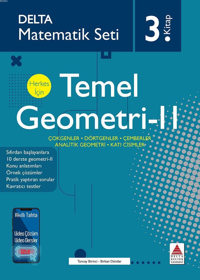 Matematik Seti 3 Herkes İçin Temel Geometri-II