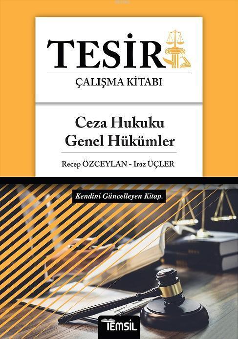 Tesir Ceza Hukuku - Genel Hükümler