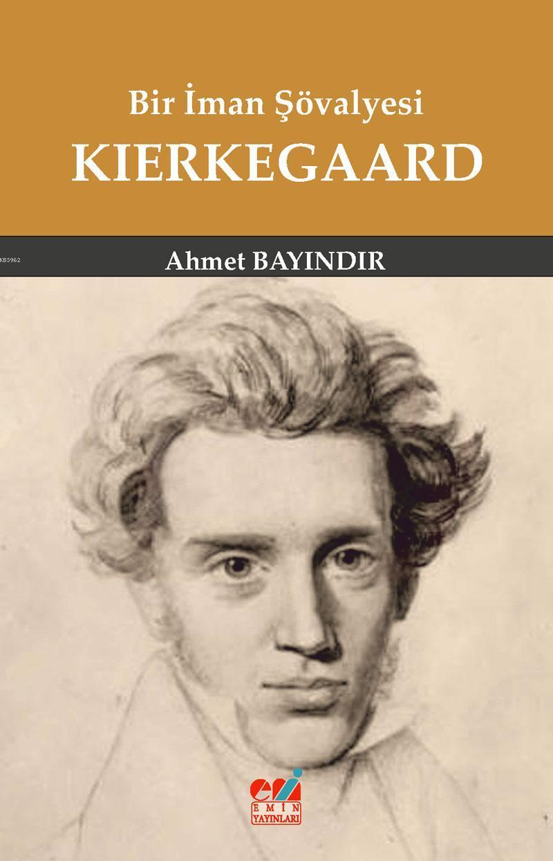 Bir İman Şövalyesi Kierkegaard